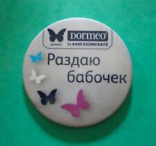 Advertising Badge Button DORMEO by Agné Kuzmickaité Distribution of Butterflies.