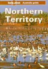 Lonely Planet Northern Territory: Australia Guide (Lonely Planet Travel Survival