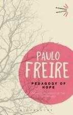Pedagogy of Hope : Reliving Pedagogy of the Oppressed by Paulo Freire (2014,...