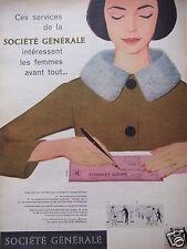 PUBLICITÉ 1959 LES SERVICE SOCIÉTÉ GÉNÉRALE INTÉRESSENT LES FEMMES - ADVERTISING