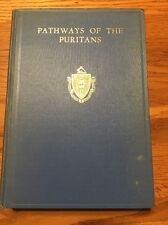 Pathways Of The Puritans Hardcover Book Compiled By Mrs N S Bell