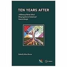 Ten Years After, 1. Book, Iulius Rostas, Very Good, 2012-08-12,