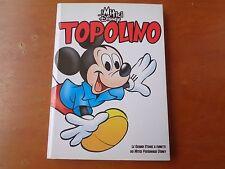 I MITICI DISNEY TOPOLINO N°1 ED.SPECIALE CORRIERE DELLA SERA GAZZETTA SPORT 2009