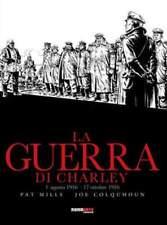 LA GUERRA DI CHARLEY vol.II - Pat Mills e Joe Colquhoun  - nona arte