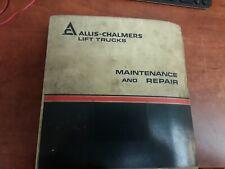 Allis-Chalmers Lift Trucks Model ACP100 Maintenance & Repair Manual