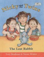 Nicky and the Twins : The Lost Rabbit by Tony Bradman and Sarah Winter (1999,...