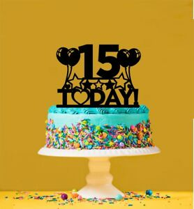15th Birthday Acrylic Cake Topper - 15 Years Old - Fifteenth