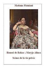 Scènes de la Vie Privée Ser.: Madame Firmiani : Scènes de la Vie Privée by...