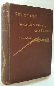 Shooting Its Appliances Practice and Purpose James Dalziel Dougall shotgun book