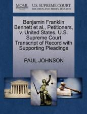 Benjamin Franklin Bennett et al., Petitioners, V. United States. U.S. Supreme Co