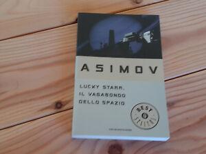 ISAAC ASIMOV: LUCKY STARR IL VAGABONDO DELLO SPAZIO (Oscar Mondadori)