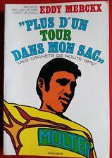 CYCLISME LIVRE  EDDY MERCKX plus d'un tour dans mn sac mes carnets de route 1972