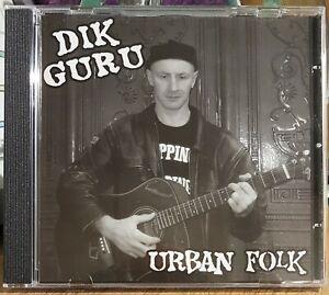 "DIK GURU - ""Urban Folk"" CDLP - Urban Folk-Punk"