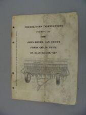 John Deere Van Brunt 20 24x6 Ll Press Drill Pre Delivery Instructions
