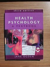 text books: HEALTH PSYCHOLOGY A TEXTBOOK BY JANE OGDEN THIRD EDITION
