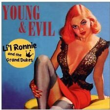 Young & Evil - Li'L Ronnie & The Grand Dukes (2013, CD NEUF)