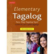 Elementary Tagalog Workbook: Tara, Mag-Tagalog Tayo! Co - Paperback NEW Jiedson