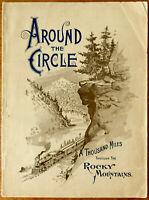 "1899 Antique ""AROUND THE CIRCLE"" - DENVER & RIO GRANDE RR -ROCKY MTNS- COLORADO"