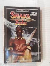 SHAKA ZULU Joshua Sinclair Antonio Ghirardelli Mondadori 1988 romanzo libro di
