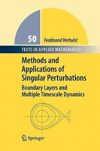 Methods and Applications of Singular Perturbations: Boundary Layers and
