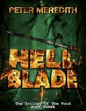 Hell Blade: The Trilogy of the Void Book 3 (Paperback or Softback)