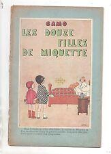 CAMO. Les douze filles de Miquette. Librairie Plon 1926.