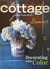 The Cottage Journal SUMMER Decorating With Color - 2015 Volume 6-Issue 3