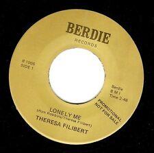 THERESA FILIBERT Lonely Me Vinyl Record 7 Inch US Berdie B 1005 EX Promo