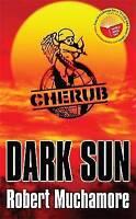 Dark Sun (CHERUB) by Robert Muchamore, Good Used Book (Paperback) FREE & FAST De