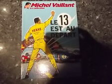belle reedition michel vaillant  la collection :le 13est au depart  t 5