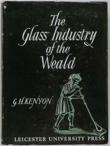 English Weald Glass Glassmakers in Surrey in Medieval & Rennaissance Time