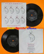 LP 45 7'' EURYTHMICS When tomorrow comes Take your pain away 1986 RCA* cd mc dvd