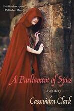 A Parliament of Spies: A Mystery (Abbess Hildegard of Meaux), Clark, Cassandra,