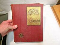 1934 Creative Seatwork Activities a Guide Book for Teachers Illustrated Book NR