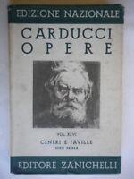 Ceneri e faville Serie prima 1Carducci Zanichelli1938letteratura poesia 26