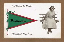 Platteville,WI Wisconsin I'm waiting for you , Why don't you come used 1914