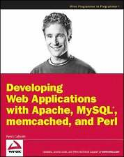 Developing Web Applications with Apache, MySql, Memcached, and Pe