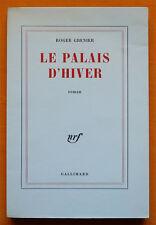 ROGER GRENIER LE PALAIS D'HIVER Édition originale sur vélin NRF Gallimard ENVOI