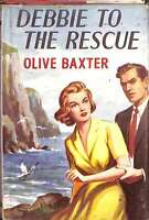 Debbie to the Rescue , Olive Baxter, Good Condition Book, ISBN