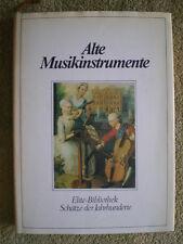 Alte Musikinstrumente - Instrumente Orgel, Klavier, Geige, Laute, Harfe, Flöte,