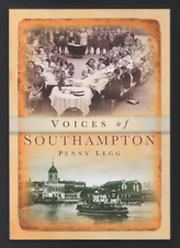 Voices of Southampton by Penny Legg (Paperback, 2010)