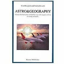 Astro and Geography : Choose the Best Place on Earth to Live with Success or...