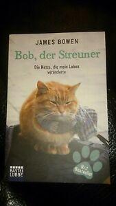 Bob der STREUNER ##JAMES BOWEN/Roman