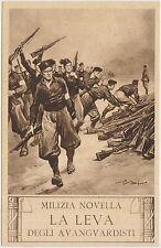 MILIZIA NOVELLA - LA LEVA DEGLI AVANGUARDISTI - LA MILIZIA E' SUPERFASCISMO 1932
