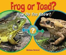 Frog or Toad?: How Do You Know? (Which Animal Is Which?)-ExLibrary