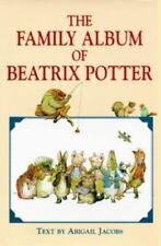 The Family Album of Beatrix Potter
