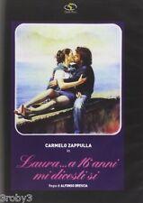 LAURA...A 16 ANNI MI DICESTI SI- C.ZAPPULLA-  DVD NUOVO SIGILLATO