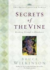 Breakthrough: Secrets of the Vine : Breaking Through to Abundance