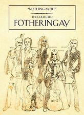 FOTHERINGAY - NOTHING MORE: THE COLLECTED FOTHERINGAY 3 CD + DVD NEW+