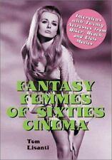 Fantasy Femmes Of Sixties Cinema (2001) Hardcover Tom Lisanti